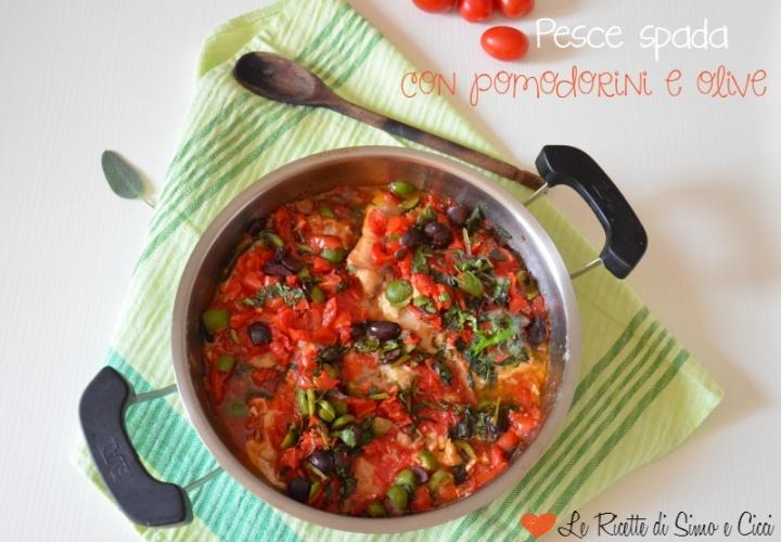 Pesce spada con pomodorini e olive