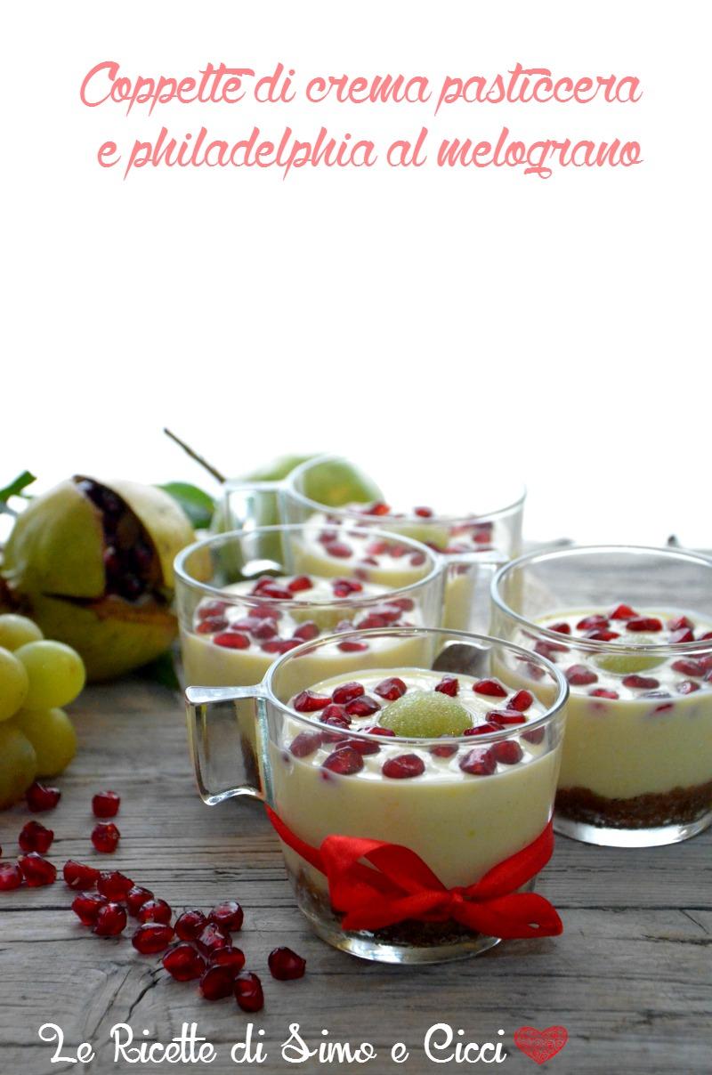 Coppette di crema pasticcera e philadelphia al melograno