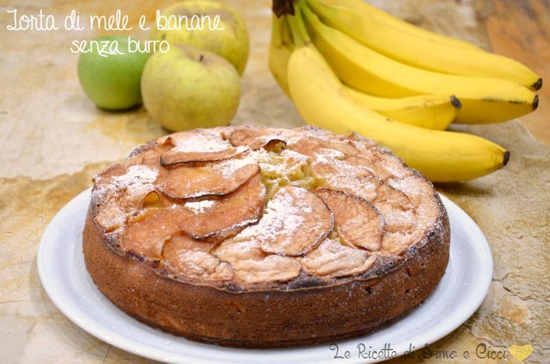 Torta di mele e banane senza burro