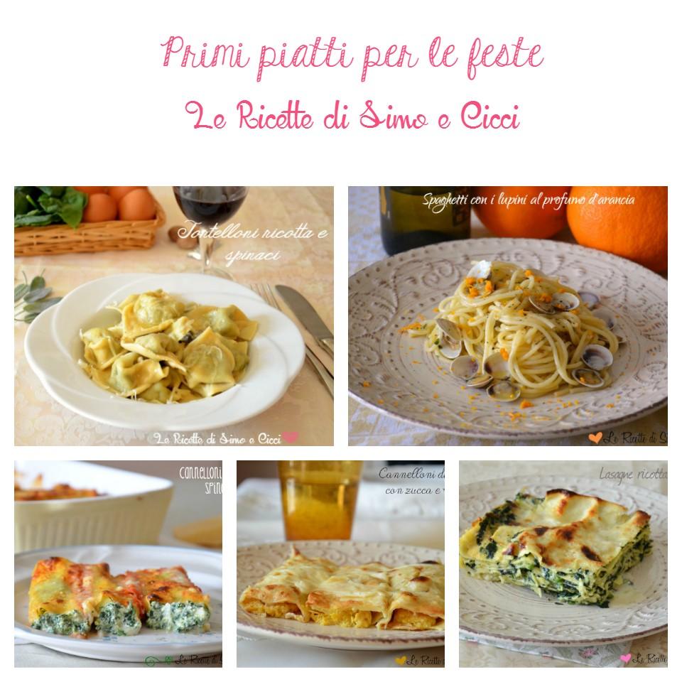 Primi piatti per le feste gustosi e originali le ricette for Ricette primi piatti originali