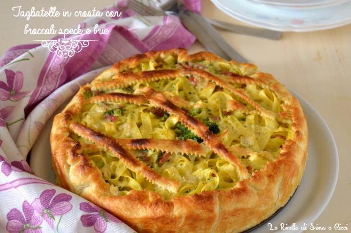 Tagliatelle in crosta con broccoli speck e brie