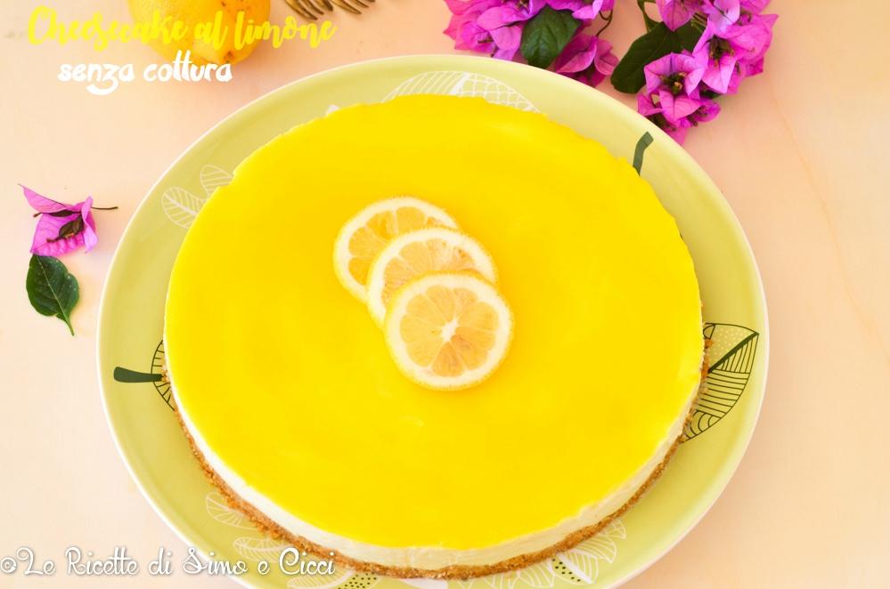 Cheesecake al limone senza cottura