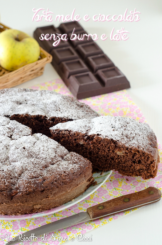 Torta mele e cioccolato senza burro e latte