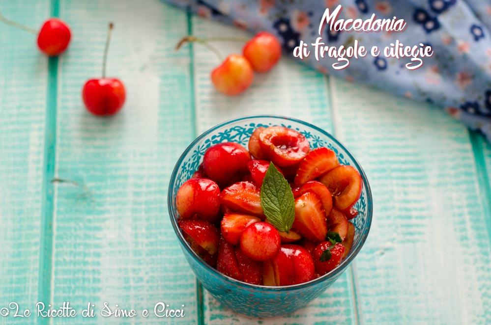 Macedonia di fragole e ciliegie