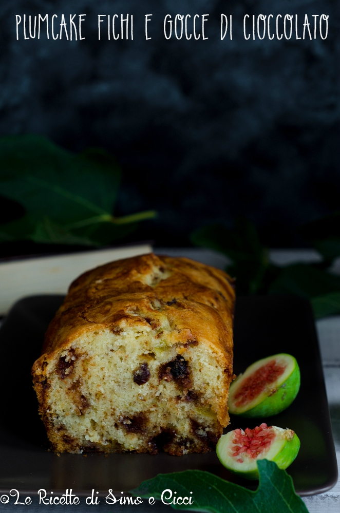 Plumcake fichi e gocce di cioccolato