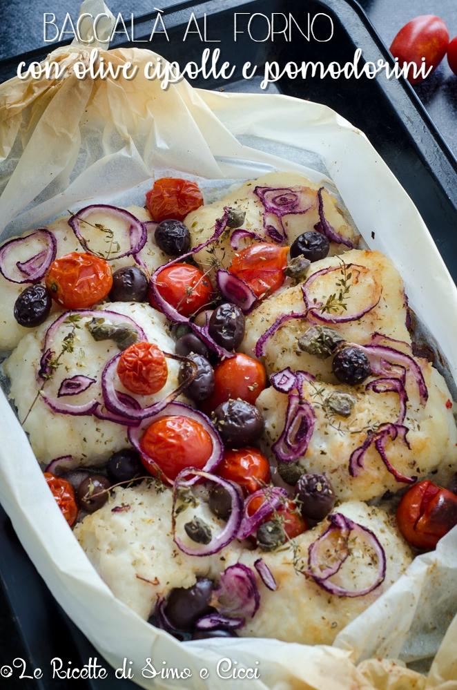 Baccalà al forno con olive cipolle e pomodorini
