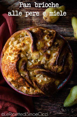 Pan brioche alle pere e miele