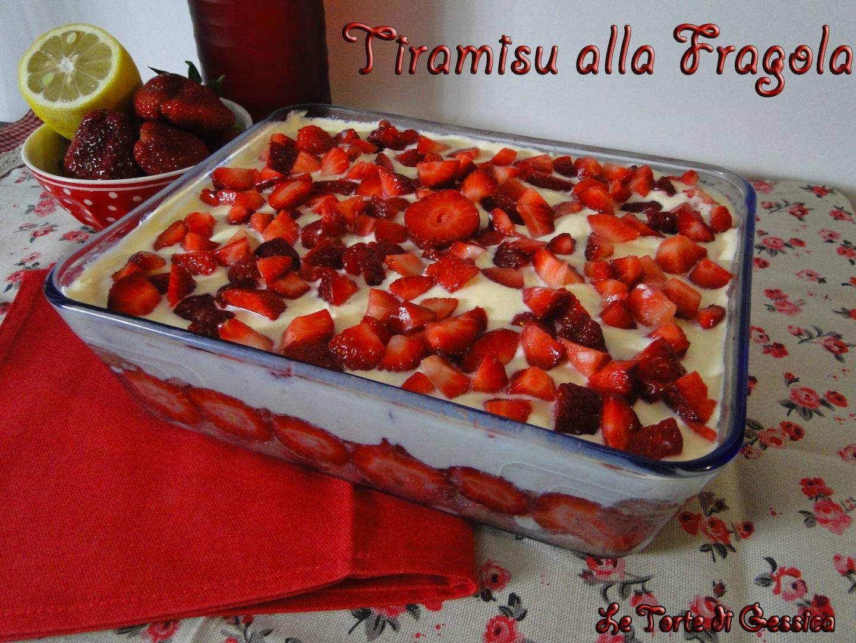 Tiramisu alle fragole - Anche Senza uova Ricetta semplice e facile