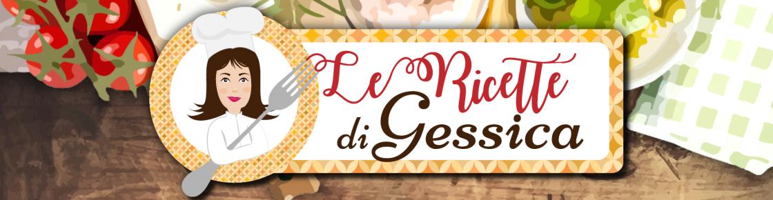 Le Ricette di Gessica