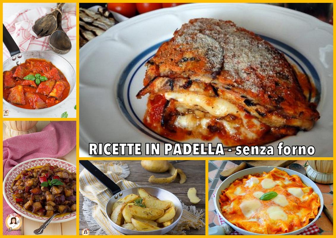 Cosa Cucinare Ad Agosto ricette in padella veloci piatti senza cottura in forno