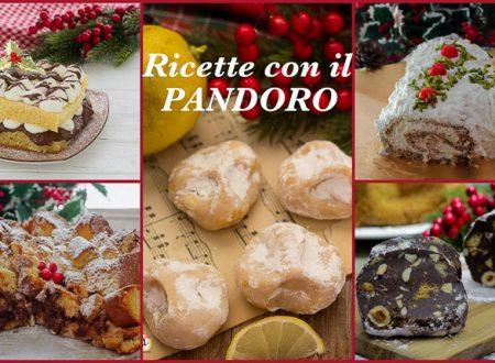 Ricette con il pandoro – raccolta dolci e dessert