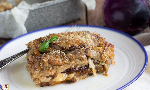 Parmigiana di melanzane bianca – Senza pomodoro, secondo piatto al forno