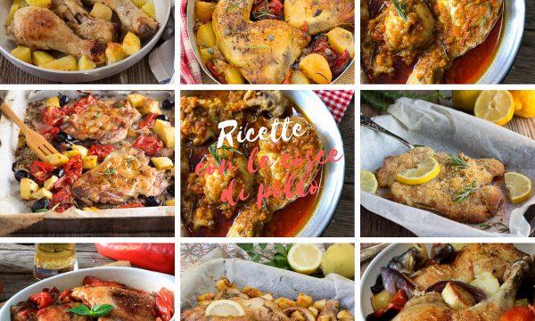 Ricette con le cosce di pollo -Secondi piatti facili