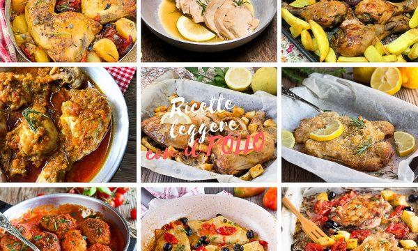 Ricette leggere con il pollo – Secondi piatti facili