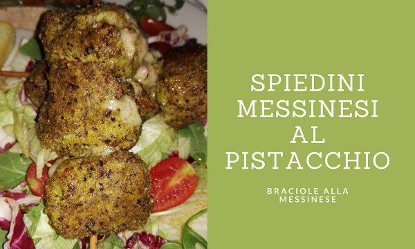 Spiedini alla Messinese al pistacchio