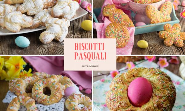 Biscotti per Pasqua – 4 Ricette speciali