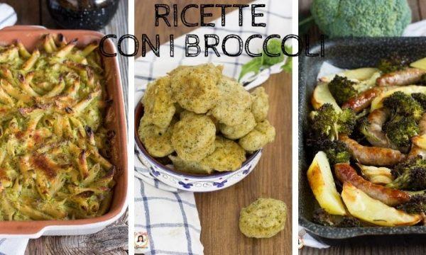 Ricette con i Broccoli – Contorni, Primi e secondi piatti