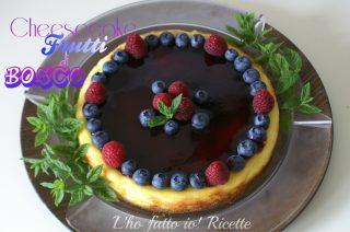 Cheesecake ai frutti d bosco
