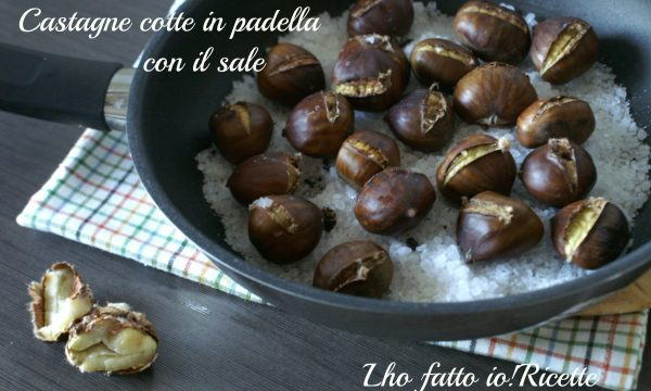 Castagne cotte in padella sul sale