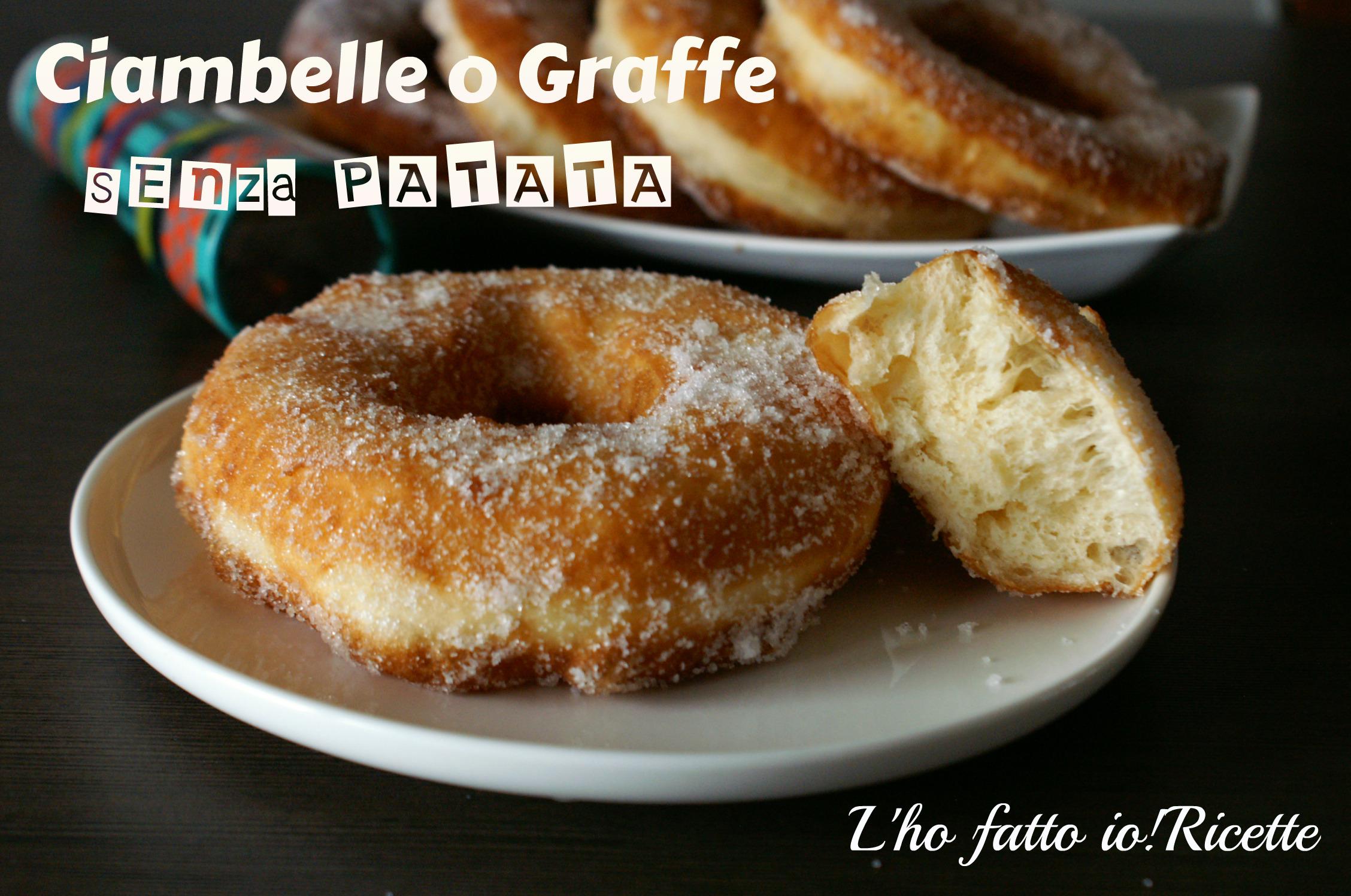Ciambelle o Graffe senza patata