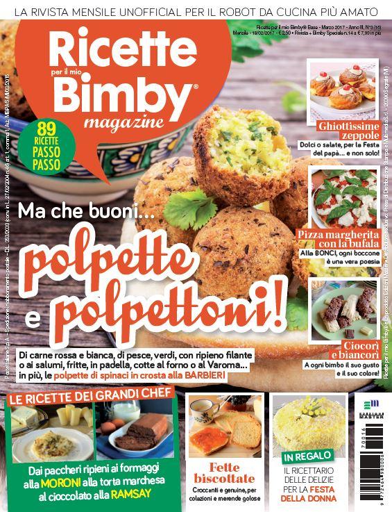 Le mie ricette per la rivista ricette per il mio bimby for Riviste cucina