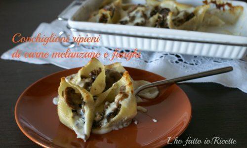 Conchiglioni ripieni con carne melanzane e funghi