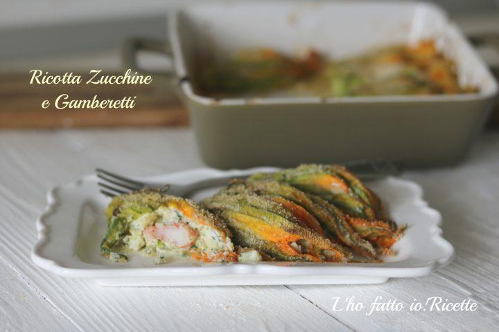 Fiori di zucchine ripieni di ricotta e gamberetti