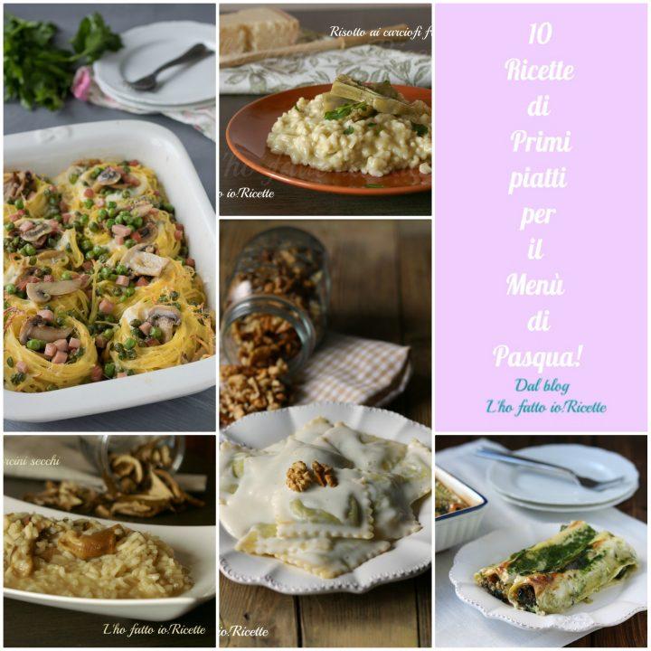 primi piatti per il pranzo di Pasqua
