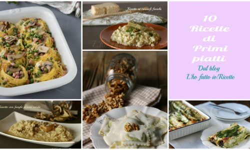 10 primi piatti per il pranzo di Pasqua