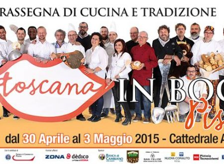 La Toscana in Bocca, kermesse culinaria Pistoia