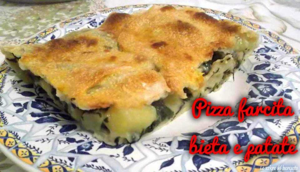 Pizza farcita bieta e patate