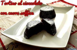 Tortino al cioccolato con cuore soffice