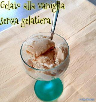 Gelato alla vaniglia senza uova e senza gelatiera
