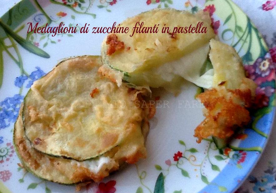 Medaglioni di zucchine filanti in pastella blog il mio saper fare