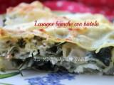 Lasagne bianche con bietola scamorza e ricotta blog il mio saper fare
