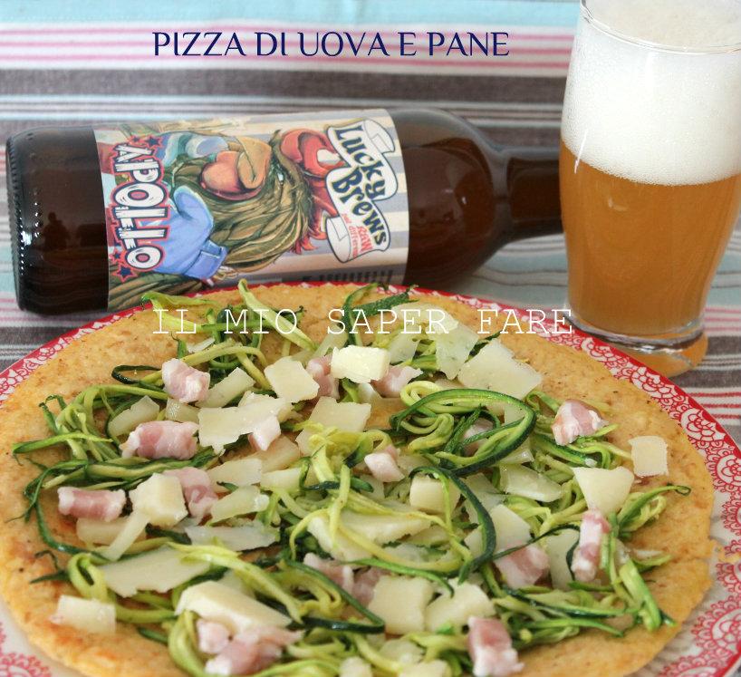 Pizza di uova e pane alla birra BLOG IL MIO SAPER FARE