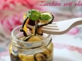 Zucchine essiccate al sole sott'olio blog il mio saper fare