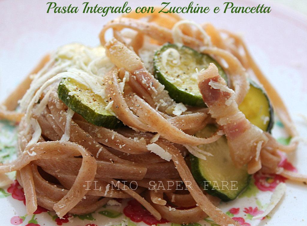 Pasta integrale zucchine e pancetta blog il mio saper fare