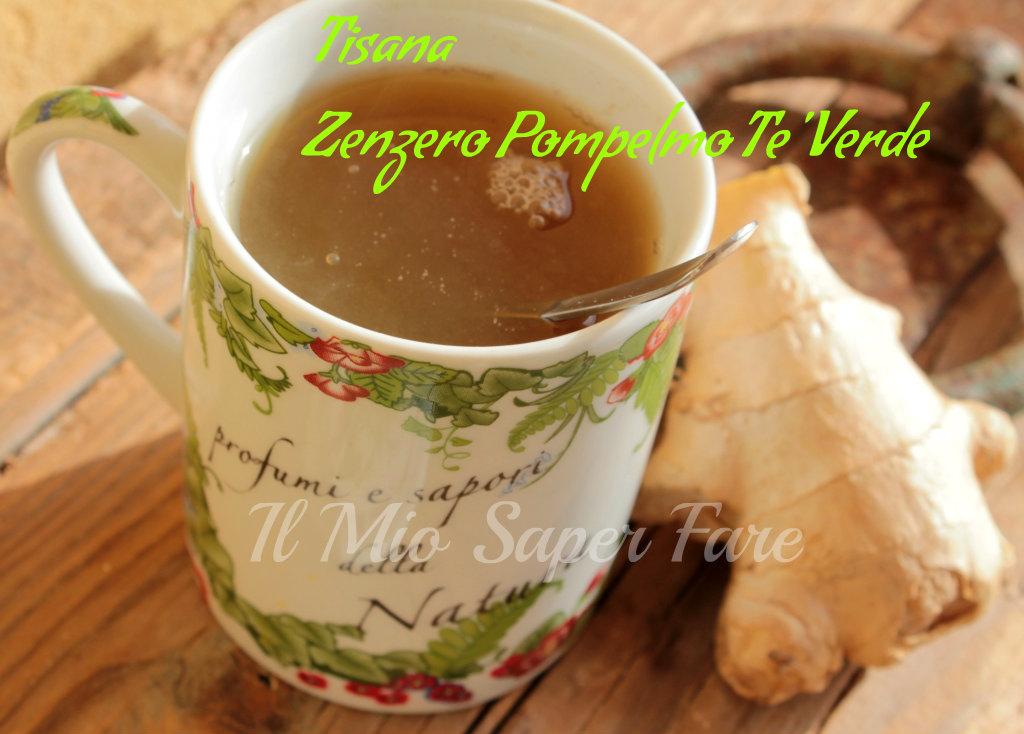 Tisana brucia grassi zenzero pompelmo tè verde blog il mio saper fare