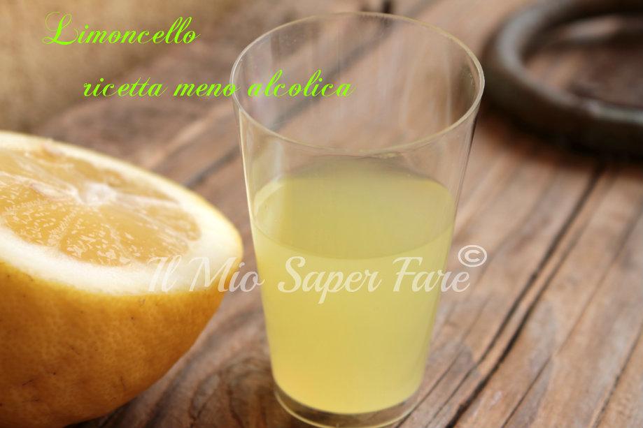 Limoncello Liquore di Limone ricetta meno alcolica blog il mio saper fare
