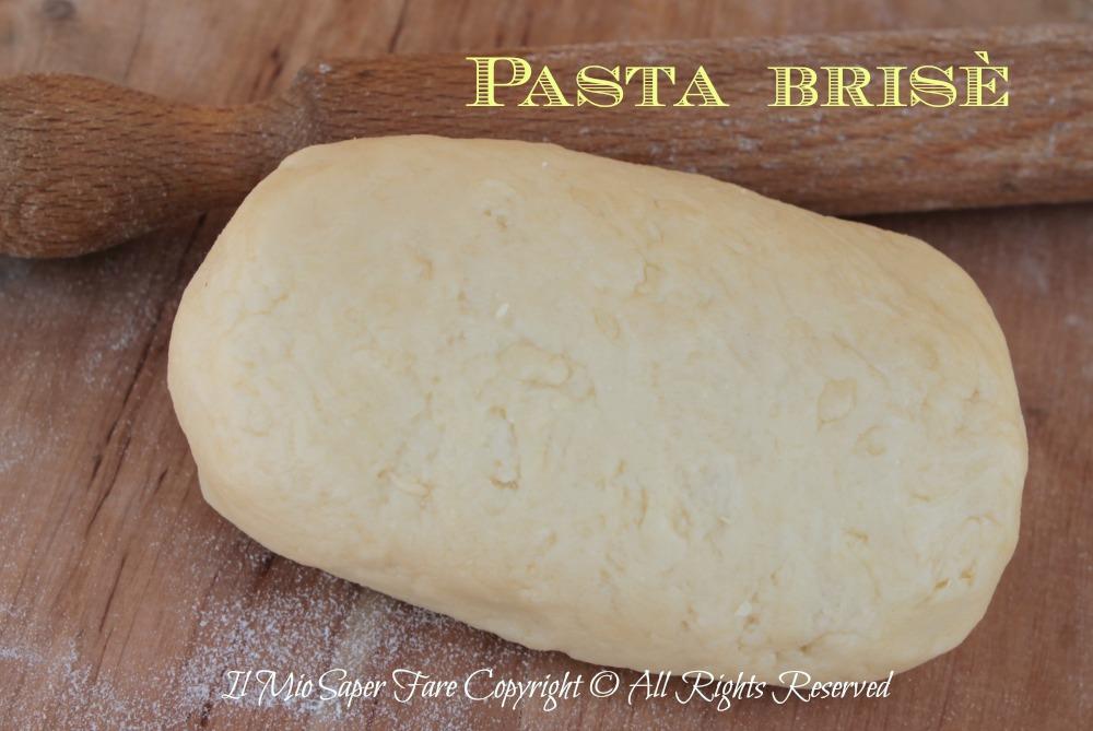 Pasta brise ricetta base | Il Mio Saper Fare