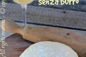 Pasta brise olio e vino bianco ricetta senza burro