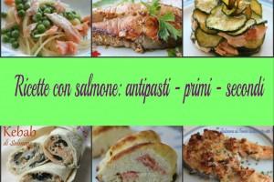 Ricette con salmone: antipasti – primi – secondi