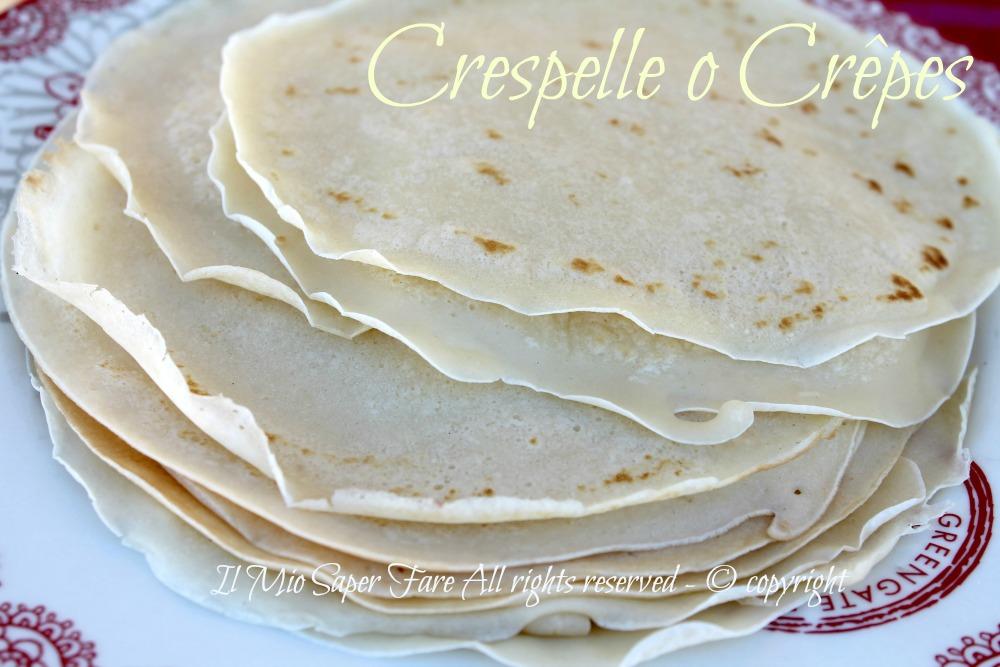 Crespelle Crepes ricetta il mio saper fare