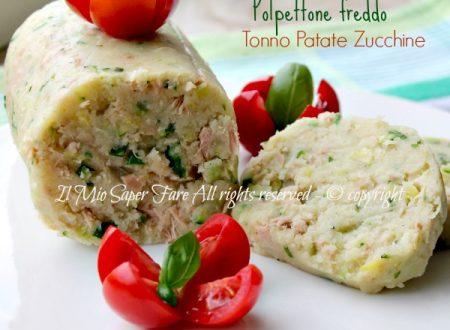 Polpettone freddo tonno patate e zucchine