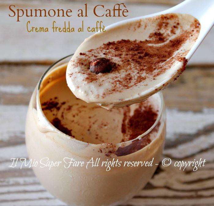 Spumone al caffe | crema fredda al caffè ricetta il mio saper fare