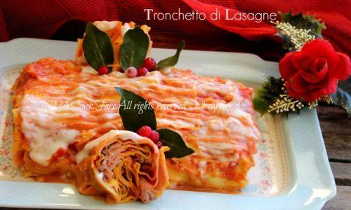 Tronchetto lasagne primo piatto natalizio