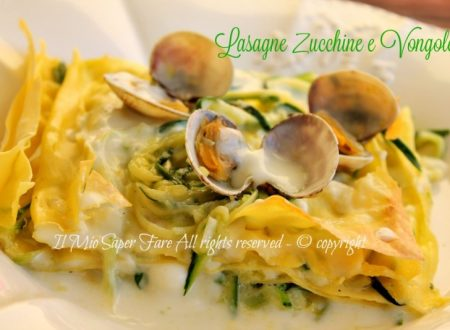 Lasagne zucchine e vongole primo piatto di pesce