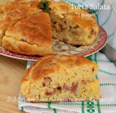 Torta salata 5 minuti ricetta rustico impasto molle con lievito istantaneo il mio saper fare
