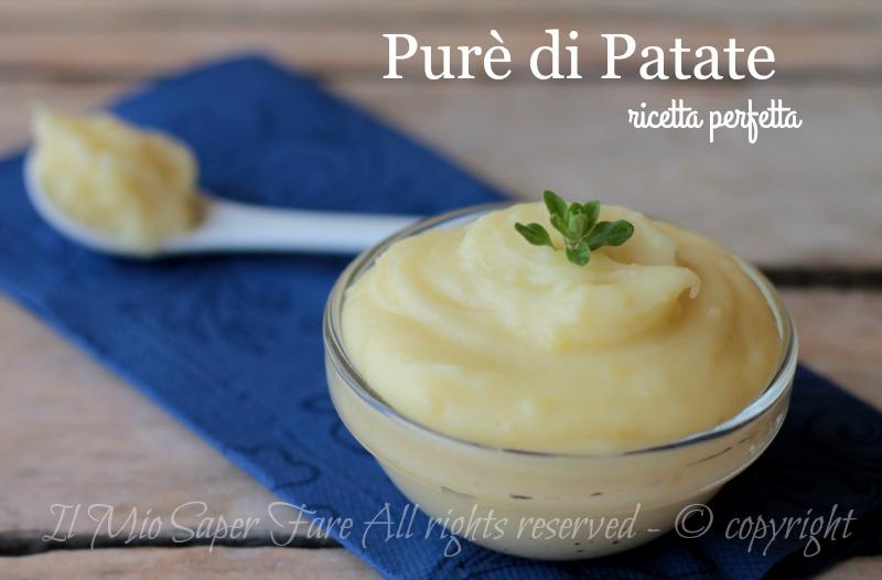 Purè di patate ricetta perfetta della tradizione il mio saper fare